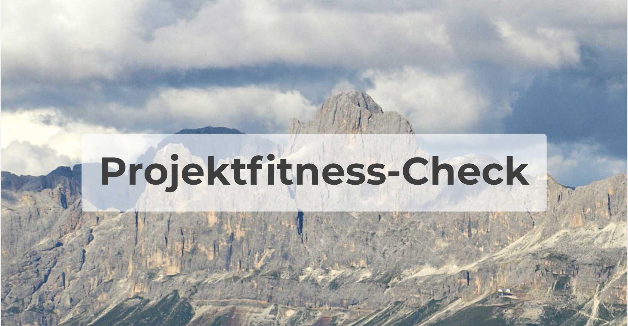 Projektfitness-Check: Sind Sie fit für die Herausforderung?